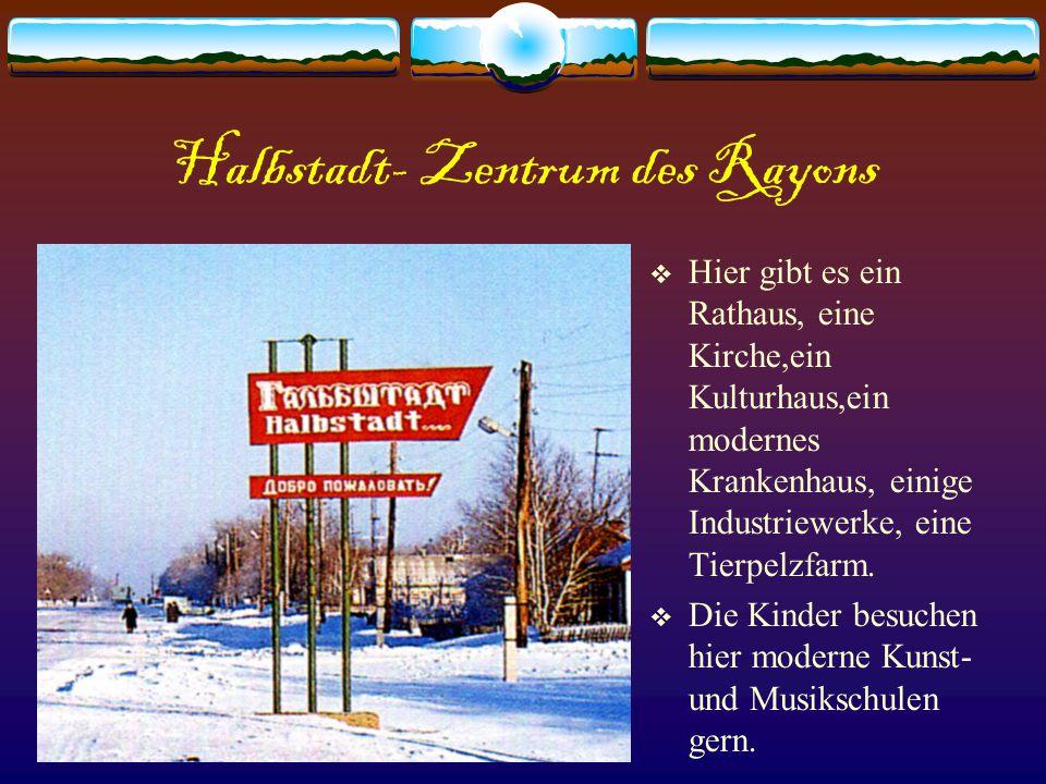 Halbstadt- Zentrum des Rayons