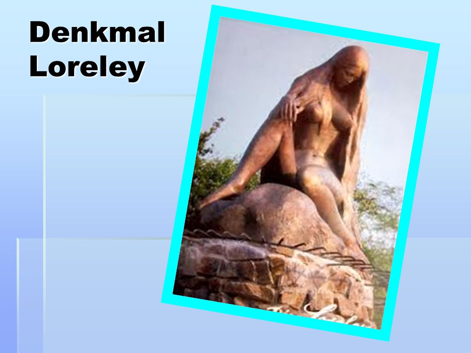 Denkmal Loreley