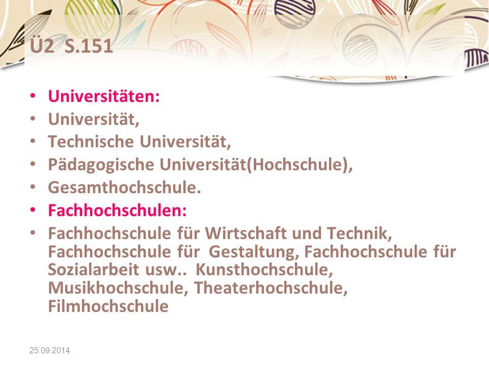 Ü2 S.151 Universitäten: Universität, Technische Universität,