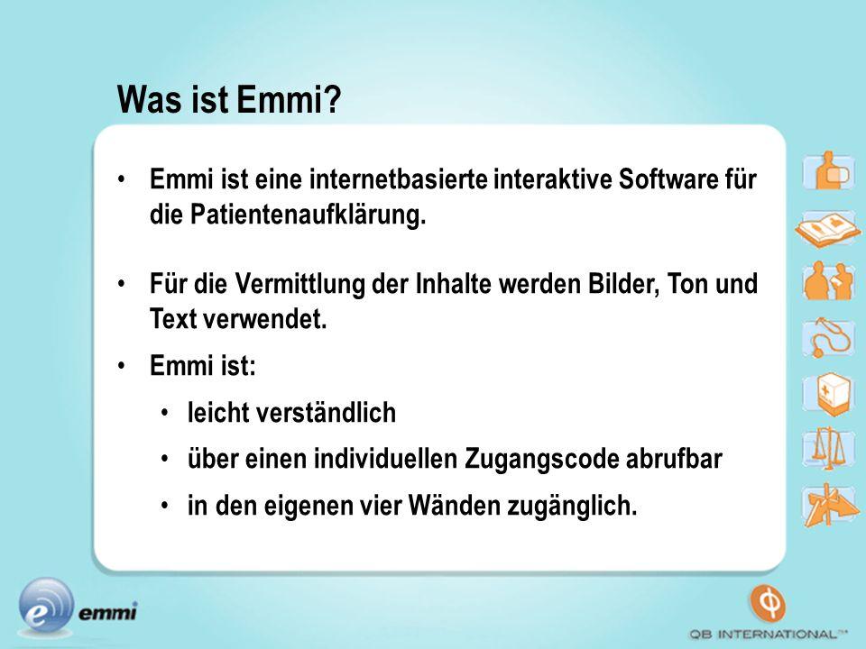 Was ist Emmi Emmi ist eine internetbasierte interaktive Software für die Patientenaufklärung.
