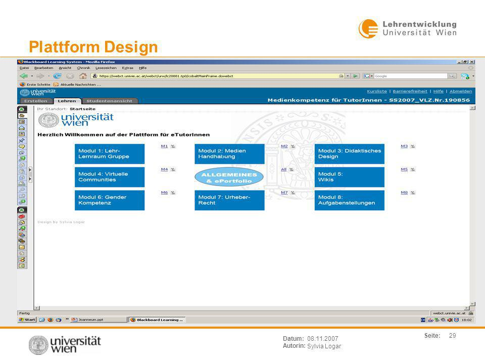 Plattform Design Datum: Autorin: 08.11.2007