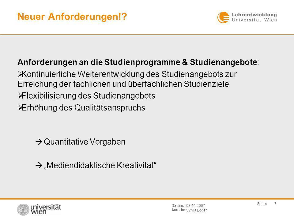 Neuer Anforderungen! Anforderungen an die Studienprogramme & Studienangebote: