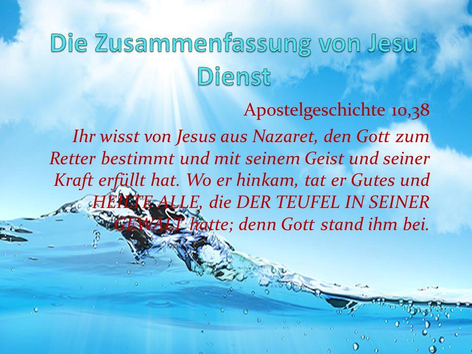 Die Zusammenfassung von Jesu Dienst