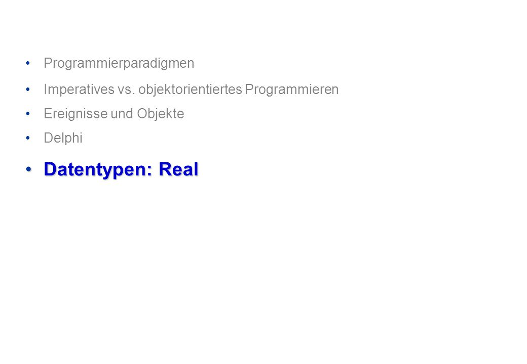 Datentypen: Real Programmierparadigmen