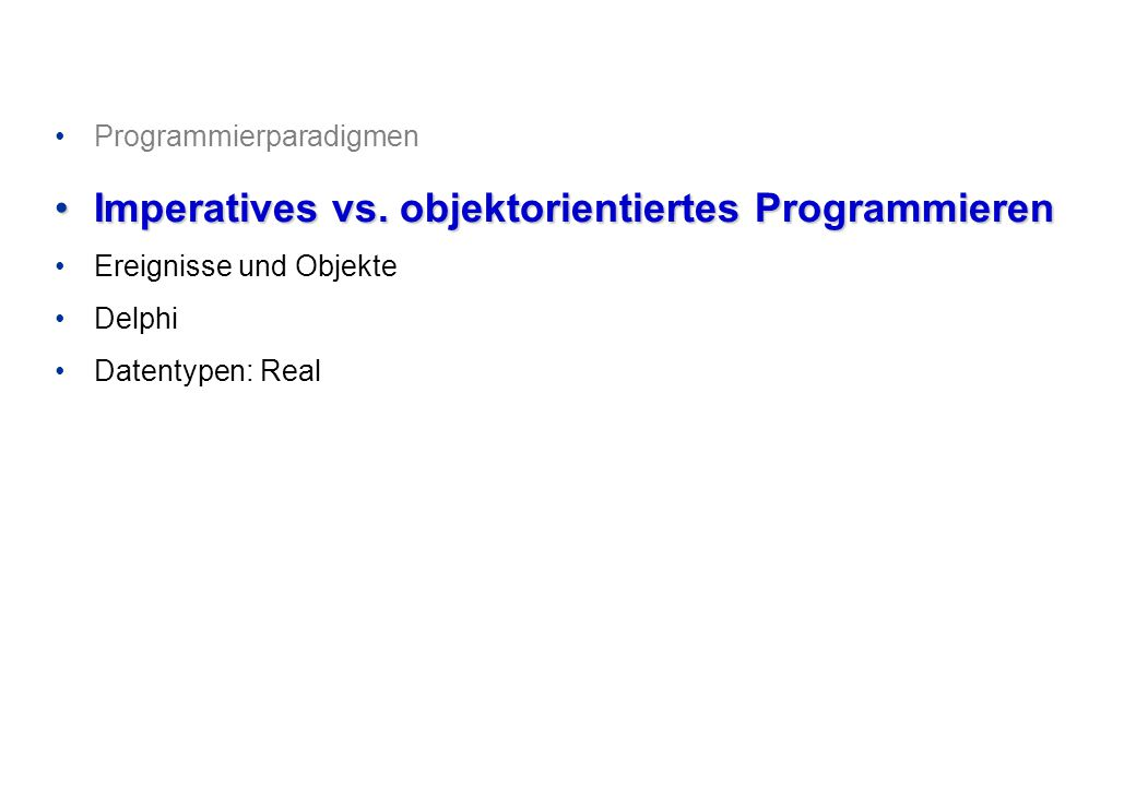 Imperatives vs. objektorientiertes Programmieren