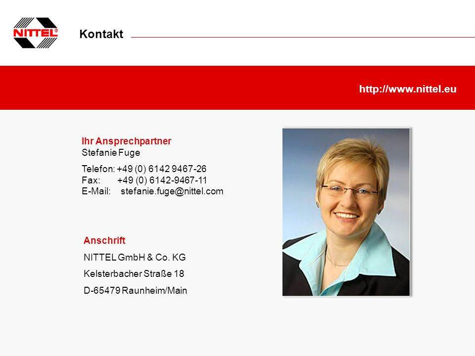 Kontakt http://www.nittel.eu Ihr Ansprechpartner Stefanie Fuge