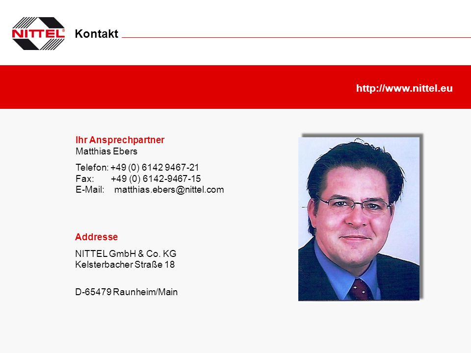 Kontakt http://www.nittel.eu Ihr Ansprechpartner Matthias Ebers