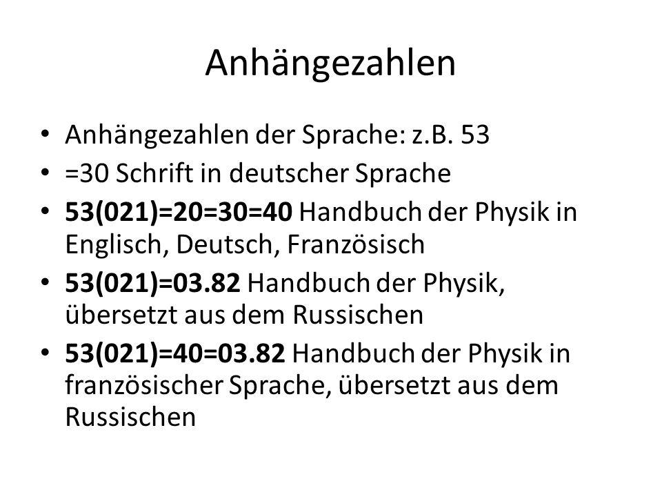 Anhängezahlen Anhängezahlen der Sprache: z.B. 53