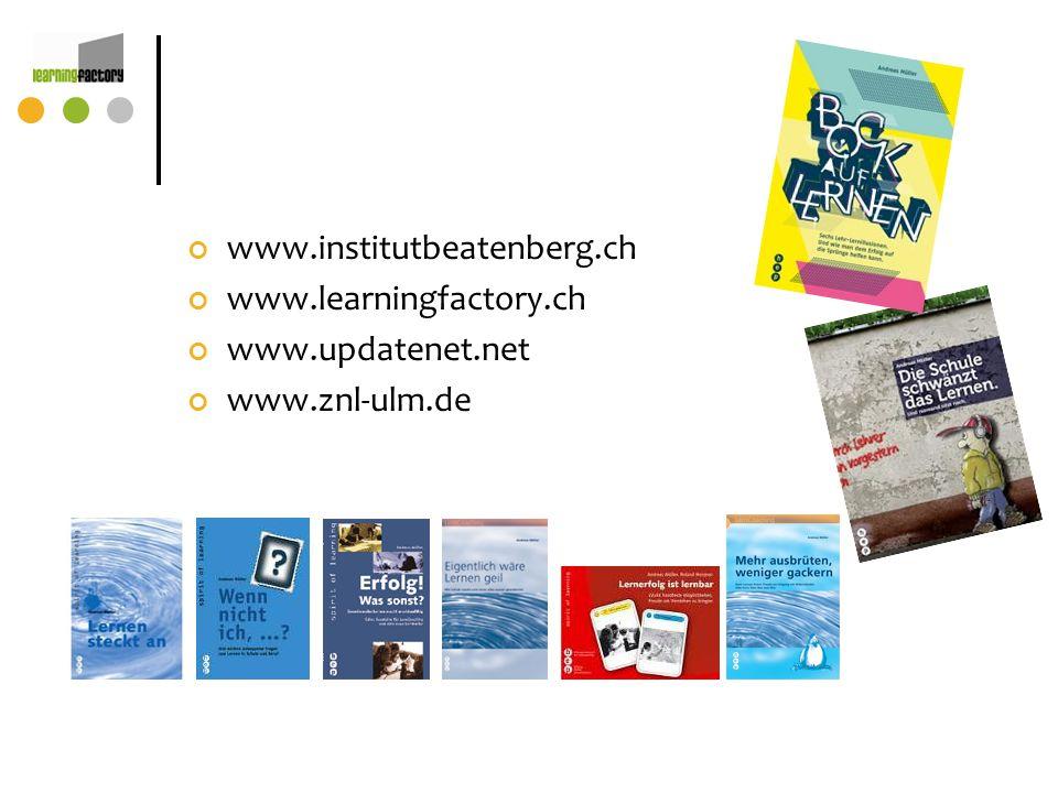www.institutbeatenberg.ch www.learningfactory.ch www.updatenet.net www.znl-ulm.de