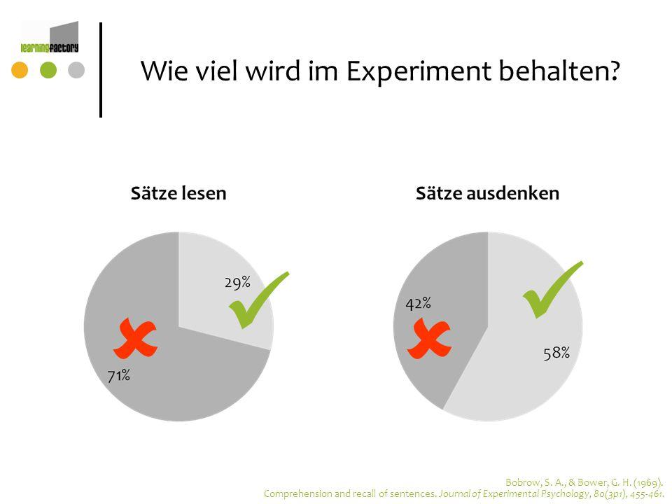 Wie viel wird im Experiment behalten