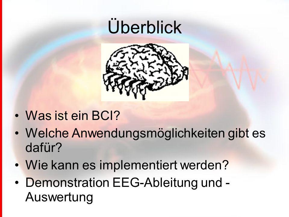Überblick Was ist ein BCI