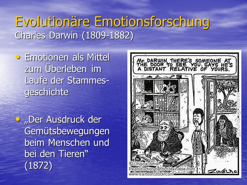 Evolutionäre Emotionsforschung Charles Darwin ( )