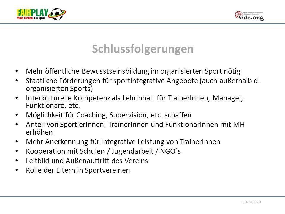 Schlussfolgerungen Mehr öffentliche Bewusstseinsbildung im organisierten Sport nötig.