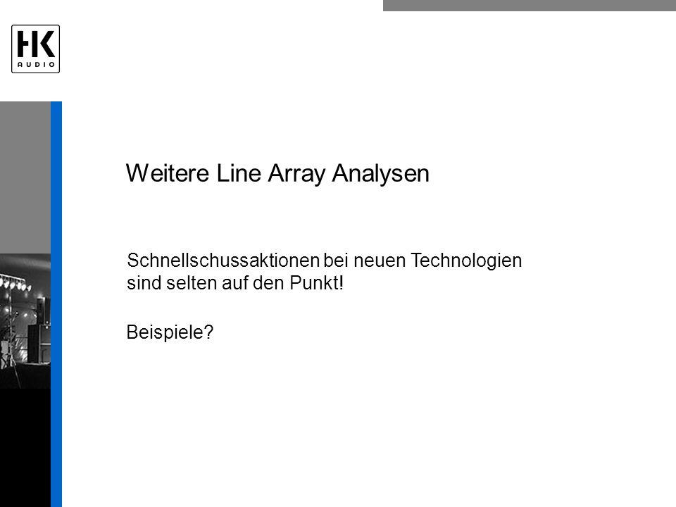 Weitere Line Array Analysen