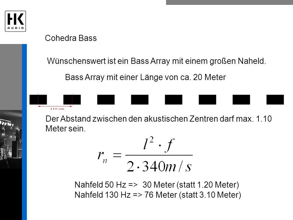 Bass Array mit einer Länge von ca. 20 Meter