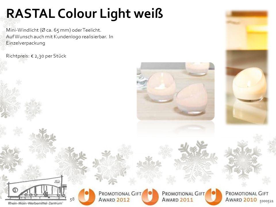 RASTAL Colour Light weiß