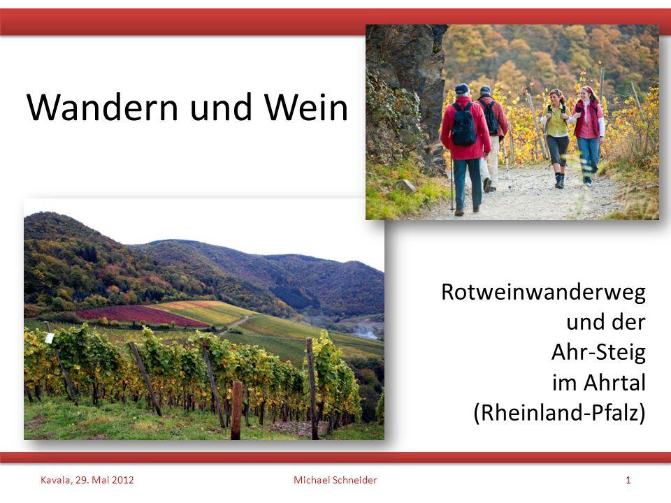 Rotweinwanderweg und der Ahr-Steig im Ahrtal (Rheinland-Pfalz)