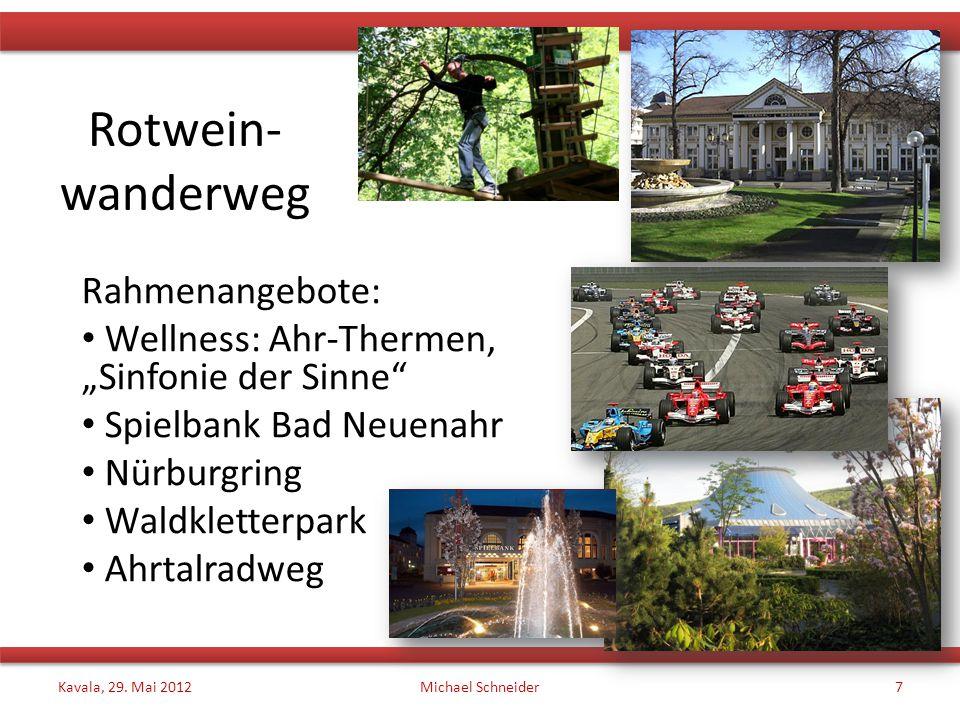 Rotwein- wanderweg Rahmenangebote: