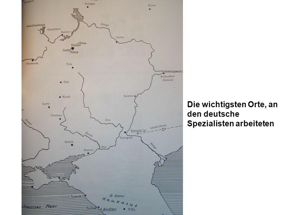Die wichtigsten Orte, an den deutsche Spezialisten arbeiteten