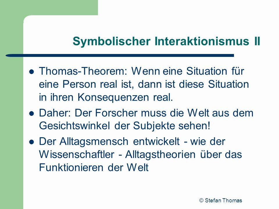 Symbolischer Interaktionismus II