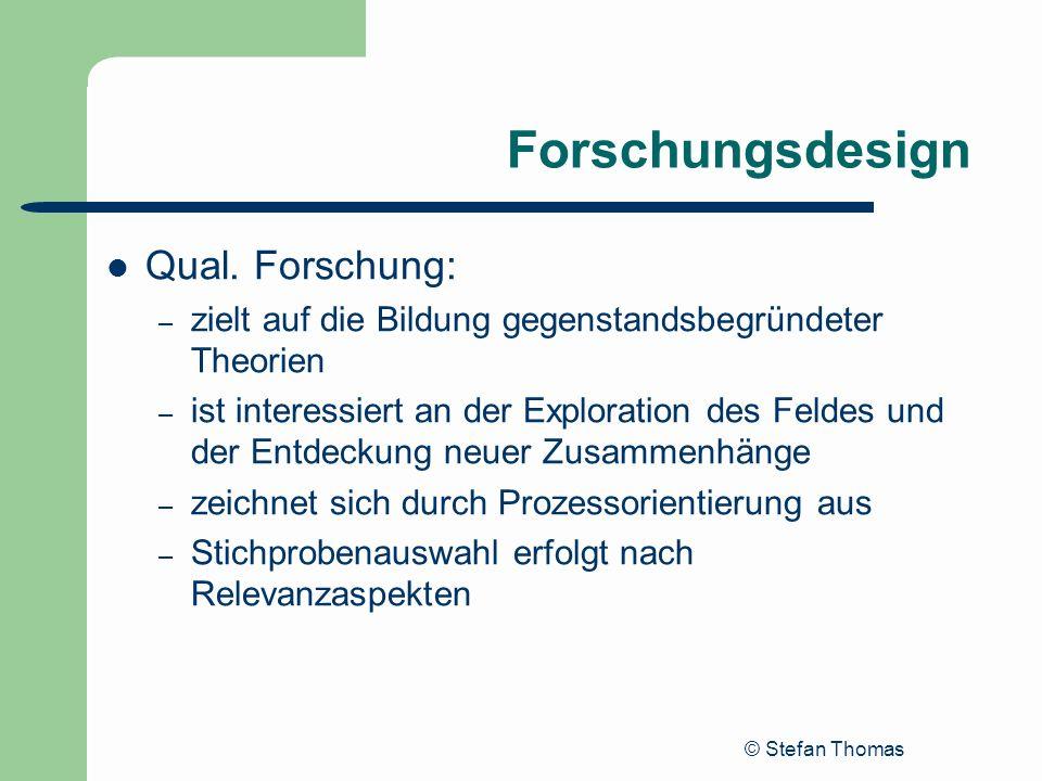 Forschungsdesign Qual. Forschung: