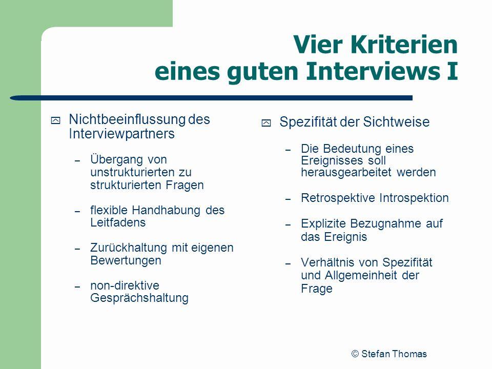 Vier Kriterien eines guten Interviews I