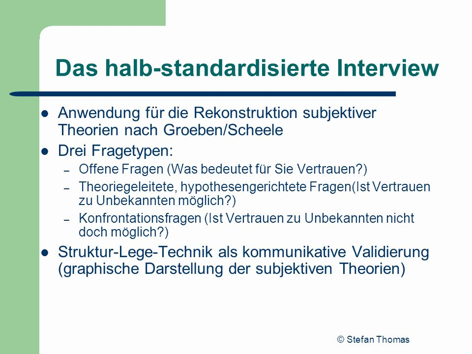 Das halb-standardisierte Interview