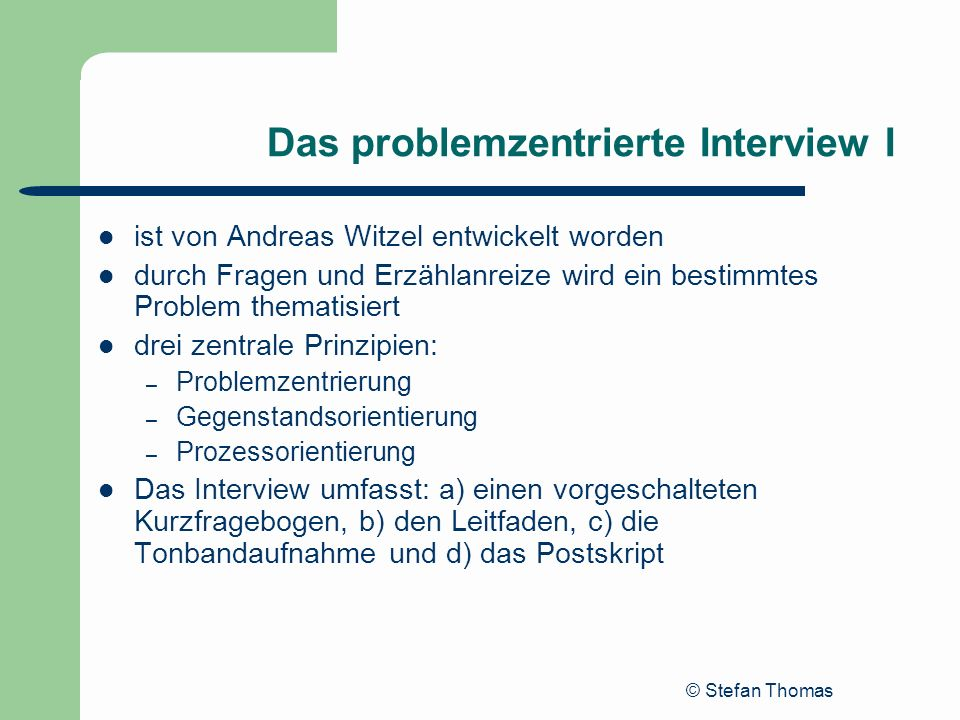 Das problemzentrierte Interview I