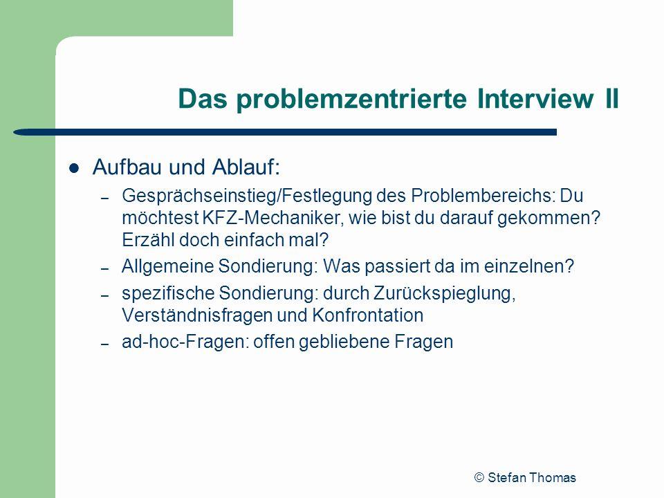 Das problemzentrierte Interview II