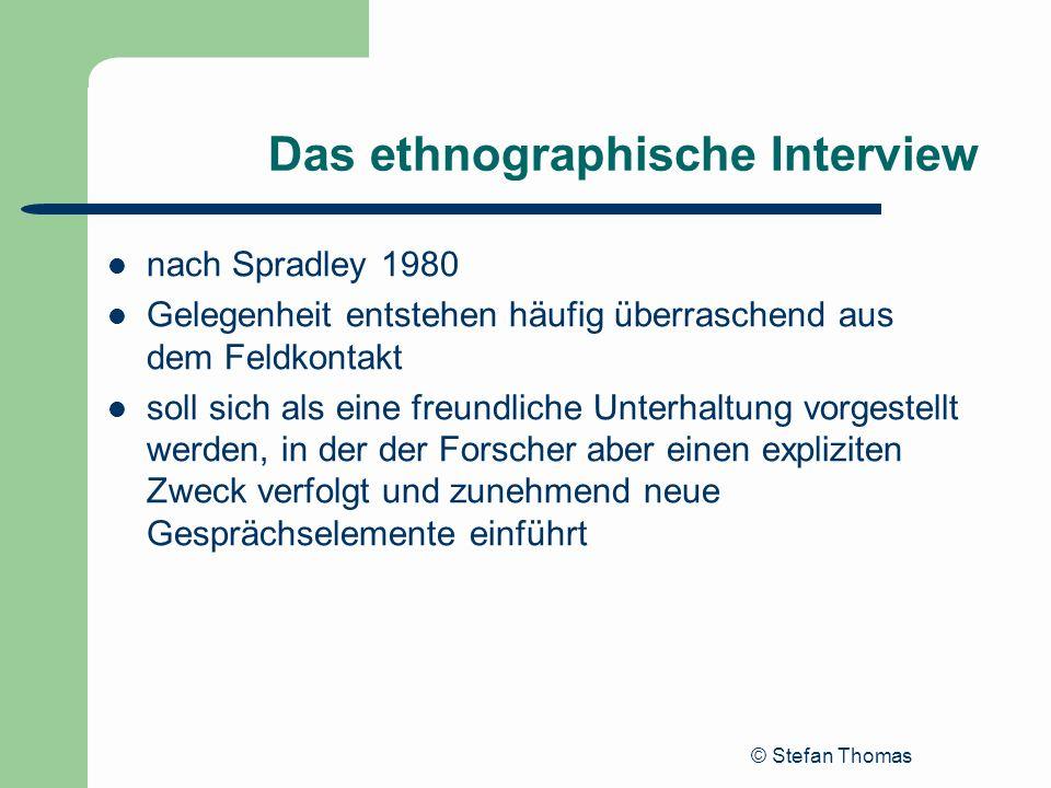 Das ethnographische Interview