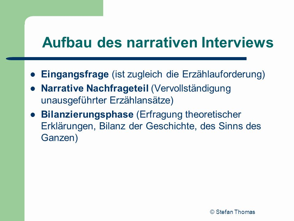 Aufbau des narrativen Interviews