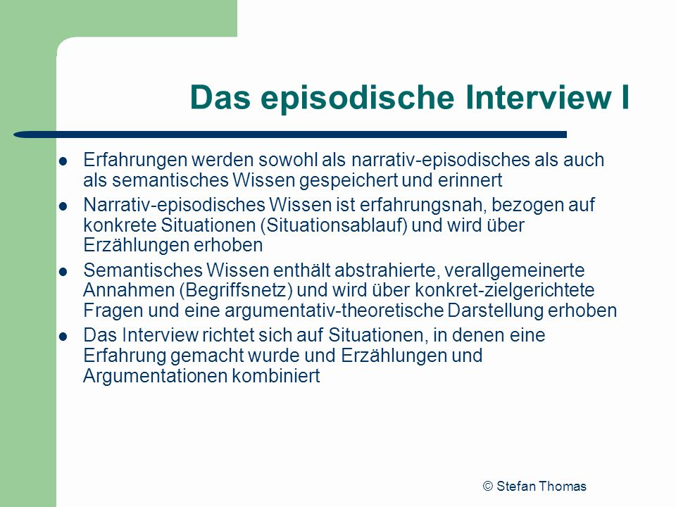 Das episodische Interview I