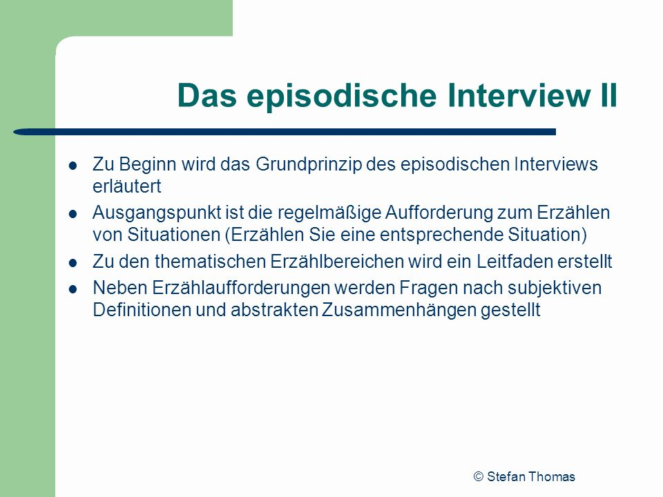 Das episodische Interview II