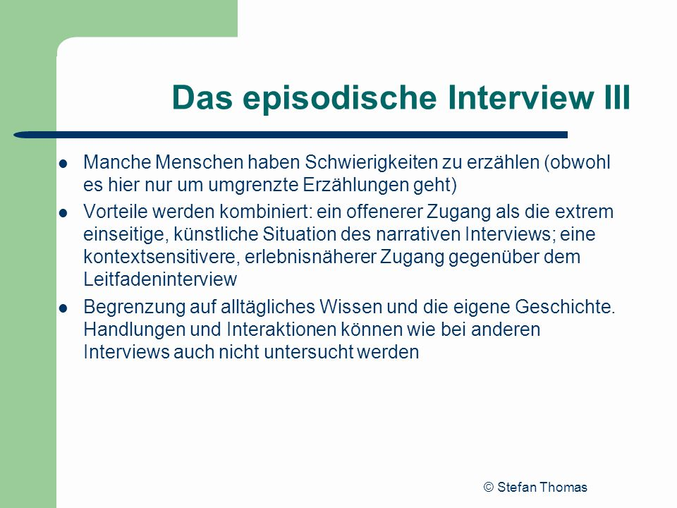 Das episodische Interview III