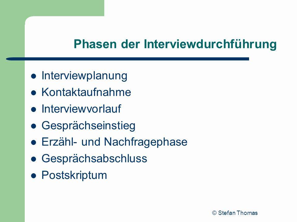 Phasen der Interviewdurchführung