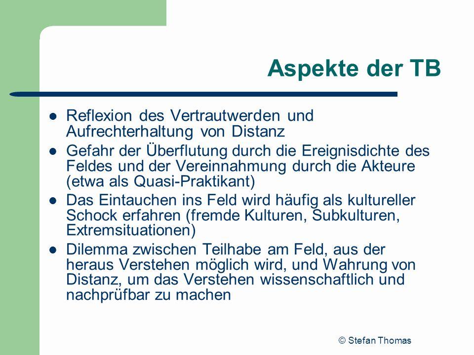 Aspekte der TBReflexion des Vertrautwerden und Aufrechterhaltung von Distanz.