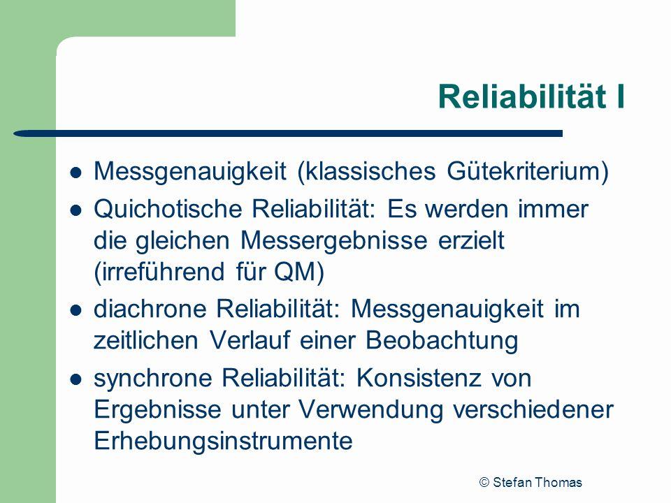 Reliabilität I Messgenauigkeit (klassisches Gütekriterium)
