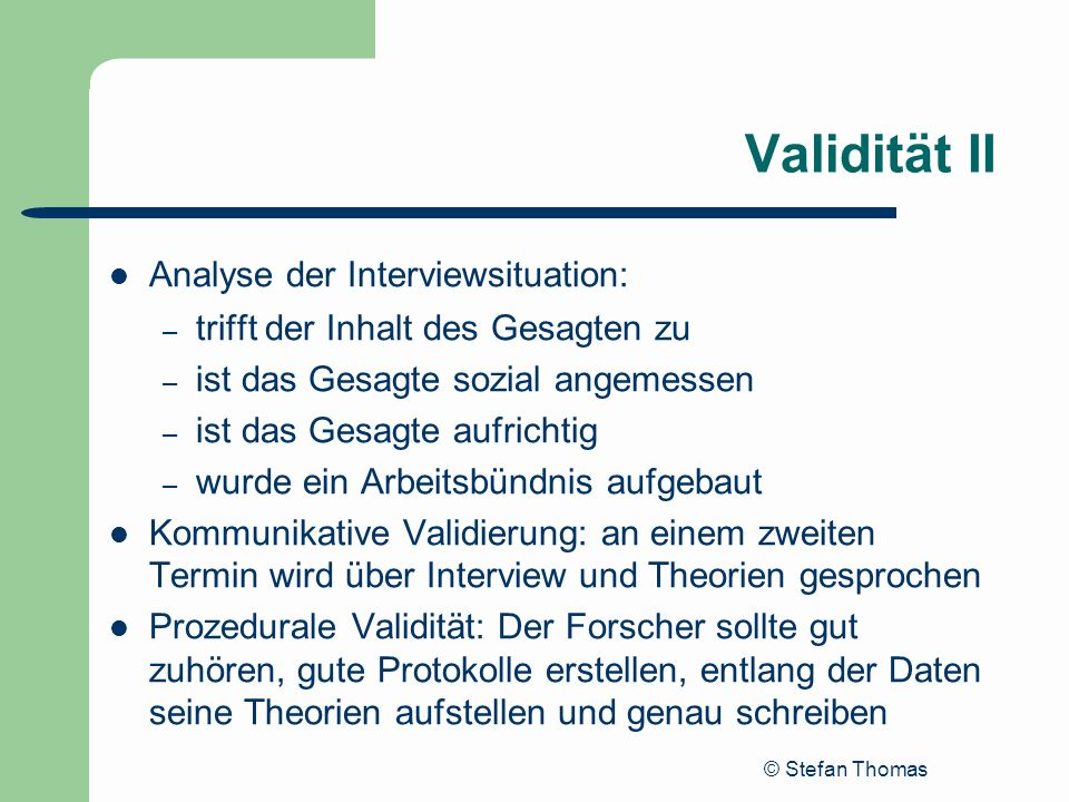 Validität II Analyse der Interviewsituation: