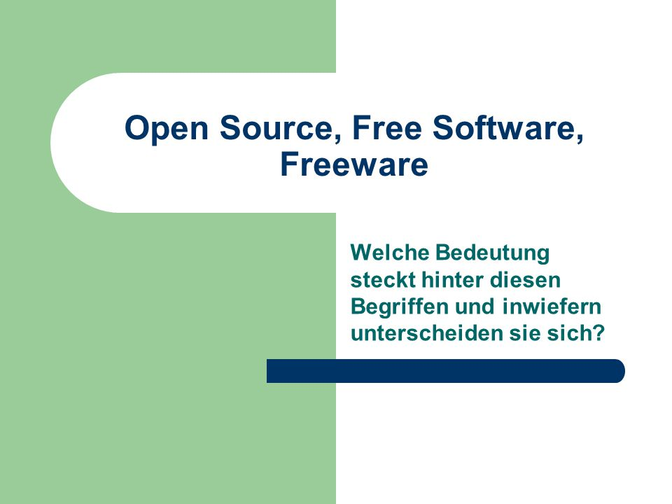Open Source, Free Software, Freeware