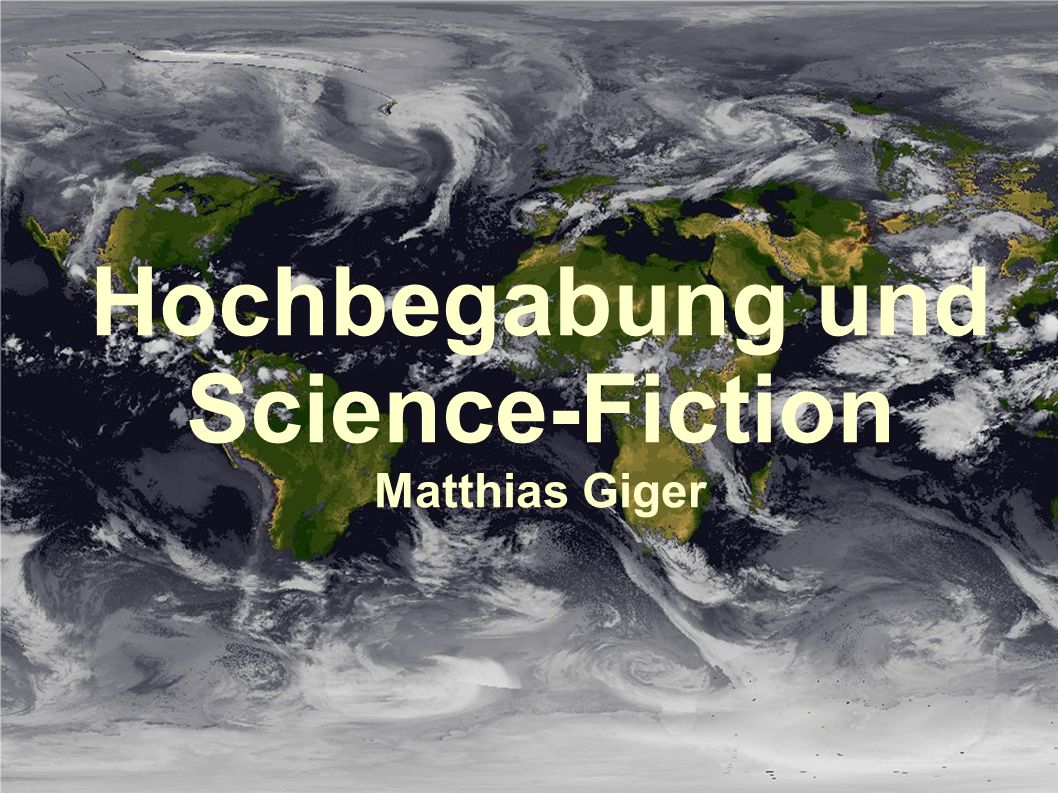 Hochbegabung und Science-Fiction