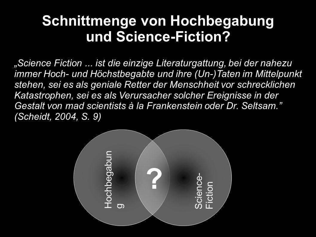 Schnittmenge von Hochbegabung und Science-Fiction