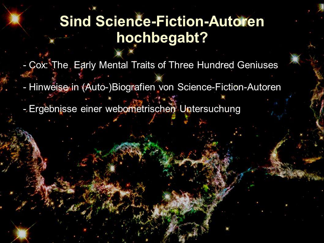 Sind Science-Fiction-Autoren hochbegabt