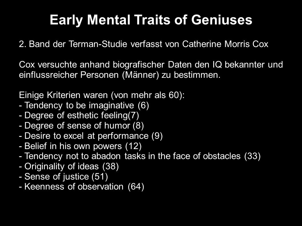 Early Mental Traits of Geniuses
