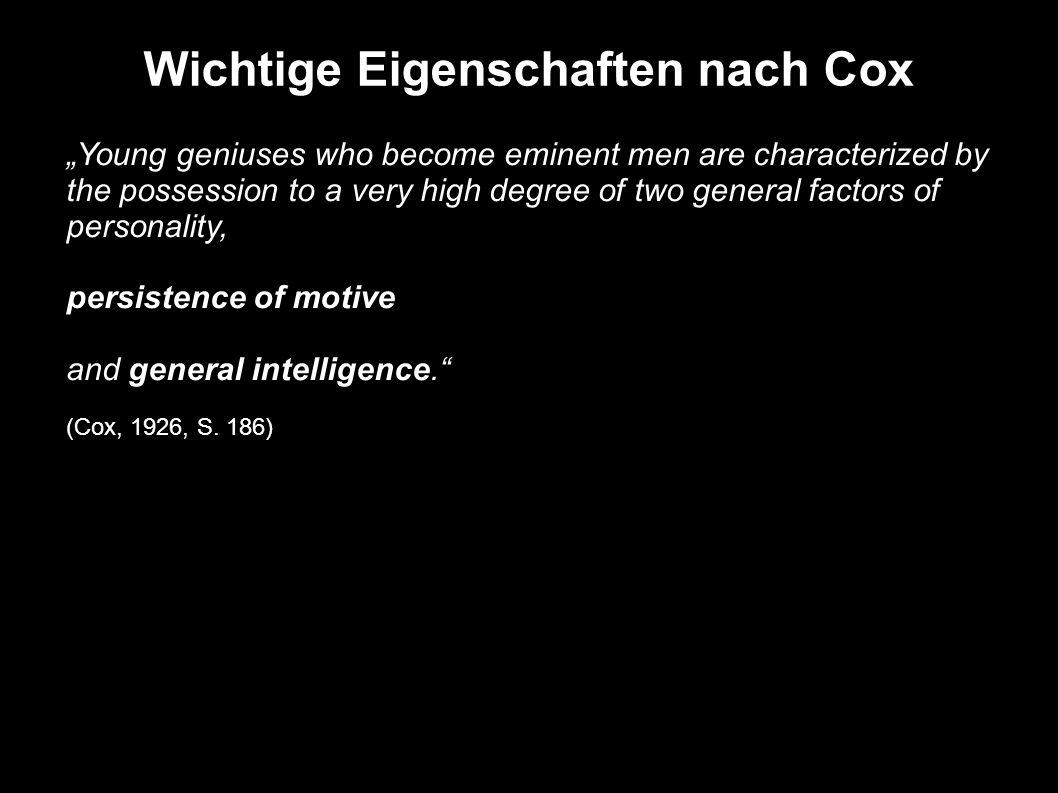 Wichtige Eigenschaften nach Cox