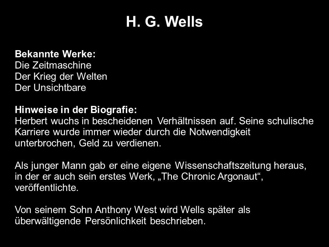 H. G. Wells Bekannte Werke: Die Zeitmaschine Der Krieg der Welten