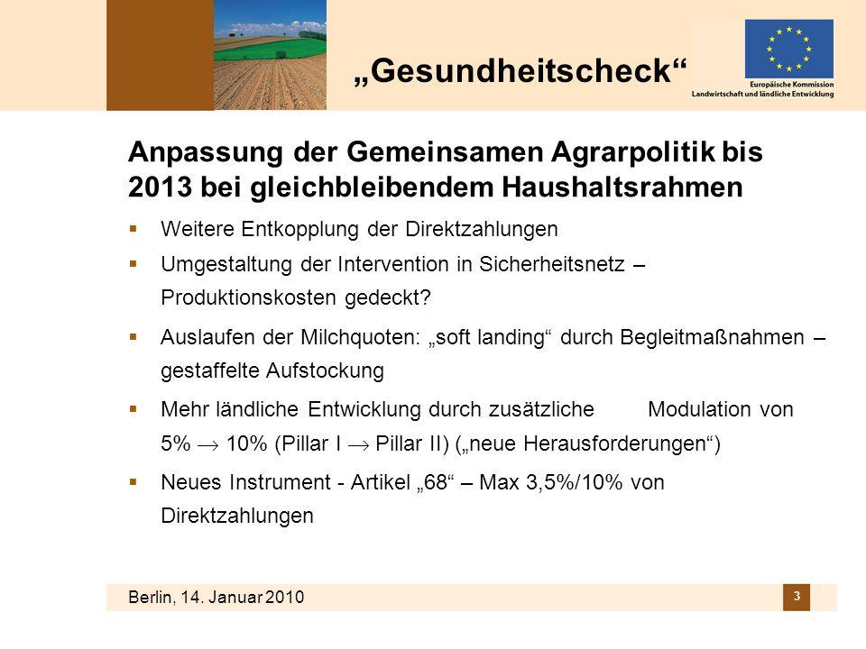 """""""Gesundheitscheck Anpassung der Gemeinsamen Agrarpolitik bis 2013 bei gleichbleibendem Haushaltsrahmen."""
