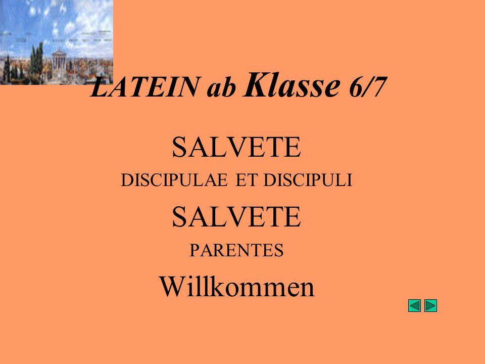SALVETE DISCIPULAE ET DISCIPULI PARENTES Willkommen