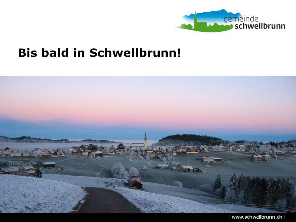 Bis bald in Schwellbrunn!