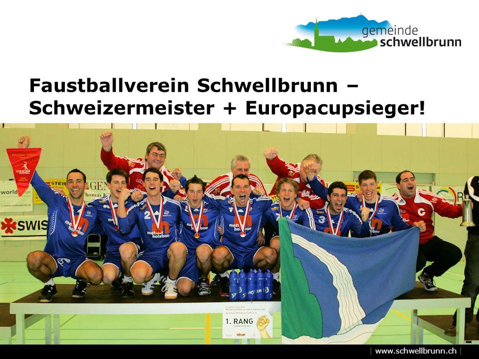 Faustballverein Schwellbrunn – Schweizermeister + Europacupsieger!