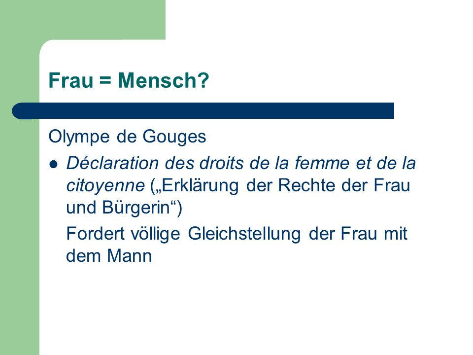 Frau = Mensch Olympe de Gouges